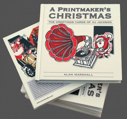 A Printmaker's Christmas - The Greetings Cards of HJ Jackson